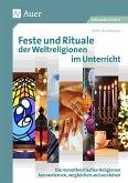 Feste und Rituale der Weltreligionen im Unterricht