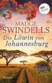 Die Löwin von Johannesburg (eBook, ePUB)