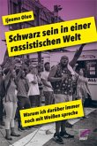 Schwarz sein in einer rassistischen Welt (eBook, ePUB)