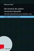 Die Gesetze der späten römischen Republik (eBook, PDF)