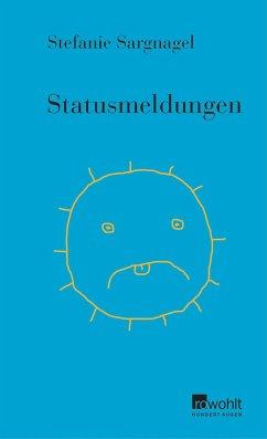 Statusmeldungen (Mängelexemplar) - Sargnagel, Stefanie