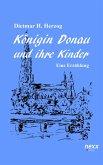 Königin Donau und ihre Kinder (eBook, ePUB)
