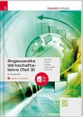 Angewandte Wirtschaftslehre für Büroberufe (Teil 3) + digitales Zusatzpaket