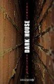 Dark House (Mängelexemplar)