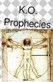 K.O. Prophecies