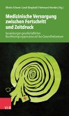 Medizinische Versorgung zwischen Fortschritt und Zeitdruck (eBook, ePUB)