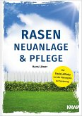 Rasen Neuanlage und Pflege (eBook, PDF)