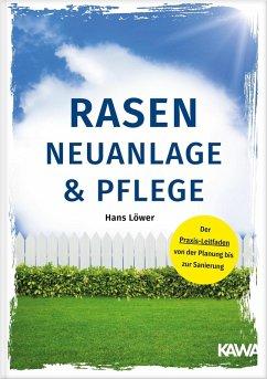 Rasen Neuanlage und Pflege (eBook, PDF) - Löwer, Hans