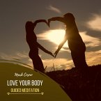 Love Your Body - Guided Meditation (MP3-Download)