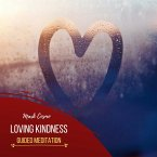 Loving Kindness - Guided Meditation (MP3-Download)