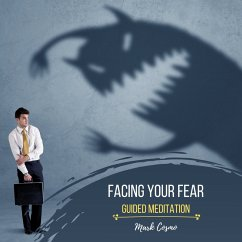 Facing Your Fear - Guided Meditation (MP3-Download) - Cosmo, Mark