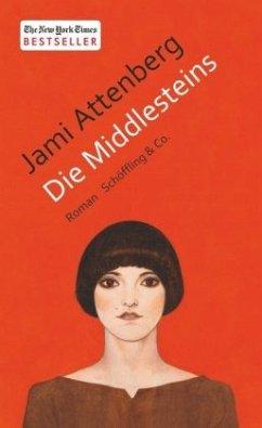 Die Middlesteins (Mängelexemplar) - Attenberg, Jami