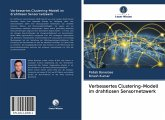 Verbessertes Clustering-Modell im drahtlosen Sensornetzwerk