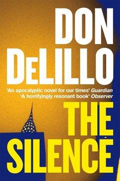 The Silence (eBook, ePUB) - DeLillo, Don