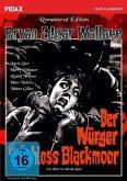 Bryan Edgar Wallace: Der Würger von Schloss Blackmoor Remastered