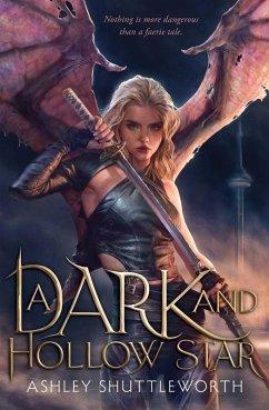 A Dark and Hollow Star (eBook, ePUB) - Shuttleworth, Ashley