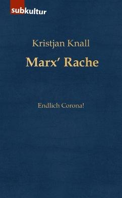Marx' Rache (eBook, ePUB) - Knall, Kristjan