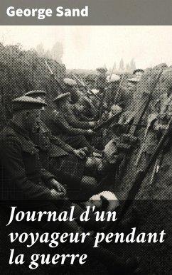 Journal dun voyageur pendant la guerre