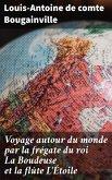 Voyage autour du monde par la frégate du roi La Boudeuse et la flûte L'Étoile (eBook, ePUB)