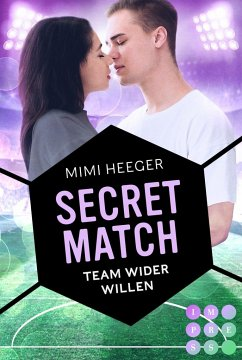 Secret Match. Team wider Willen (Secret-Reihe) - Heeger, Mimi
