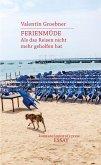 Ferienmüde (eBook, PDF)