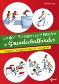 Laufen, Springen und Werfen für Grundschulkinder
