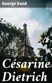 Césarine Dietrich (eBook, ePUB)