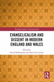 Evangelicalism and Dissent in Modern England and Wales (eBook, ePUB)