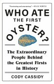 Who Ate the First Oyster? (eBook, ePUB)