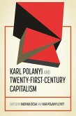 Karl Polanyi and twenty-first-century capitalism (eBook, ePUB)
