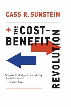 The Cost-Benefit Revolution (eBook, ePUB) - Sunstein, Cass R.