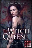 The Witch Queen. Entfesselte Magie (eBook, ePUB)
