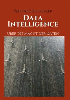 Data Intelligence - Kulmitzer, Manfred