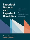 Imperfect Markets and Imperfect Regulation (eBook, ePUB)