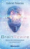 BrainRewire (eBook, ePUB)