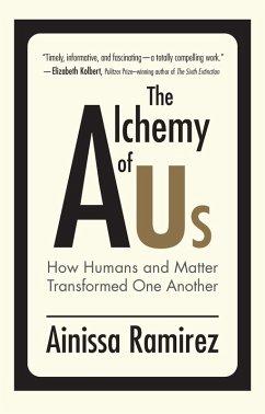 The Alchemy of Us (eBook, ePUB) - Ramirez, Ainissa