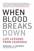 When Blood Breaks Down (eBook, ePUB)
