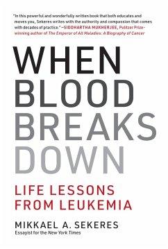 When Blood Breaks Down (eBook, ePUB) - Sekeres, Mikkael A.