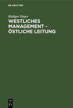 Westliches Management - östliche Leitung (eBook, PDF) - Pieper, Rüdiger