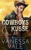 Cowboys & Ku¨sse (eBook, ePUB)