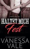 Haltet Mich Fest (eBook, ePUB)