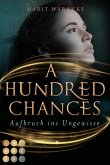 A Hundred Chances. Aufbruch ins Ungewisse (eBook, ePUB)