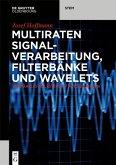 Multiraten Signalverarbeitung, Filterbänke und Wavelets (eBook, PDF)