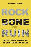 Rock, Bone, and Ruin (eBook, ePUB)