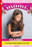 Mami Classic 46 - Familienroman (eBook, ePUB)