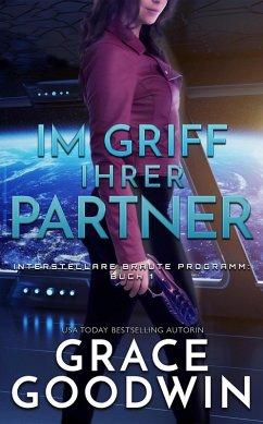 Im Griff ihrer Partner (eBook, ePUB) - Goodwin, Grace