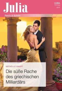 Die süße Rache des griechischen Milliardärs (eBook, ePUB) - Smart, Michelle