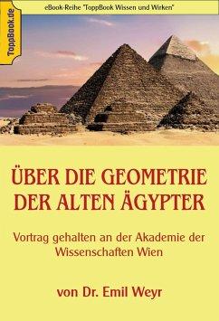 Über die Geometrie der alten Ägypter (eBook, ePUB)