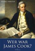 Georg Forster: Wer war James Cook? (eBook, ePUB)