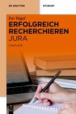 Erfolgreich recherchieren - Jura (eBook, PDF)